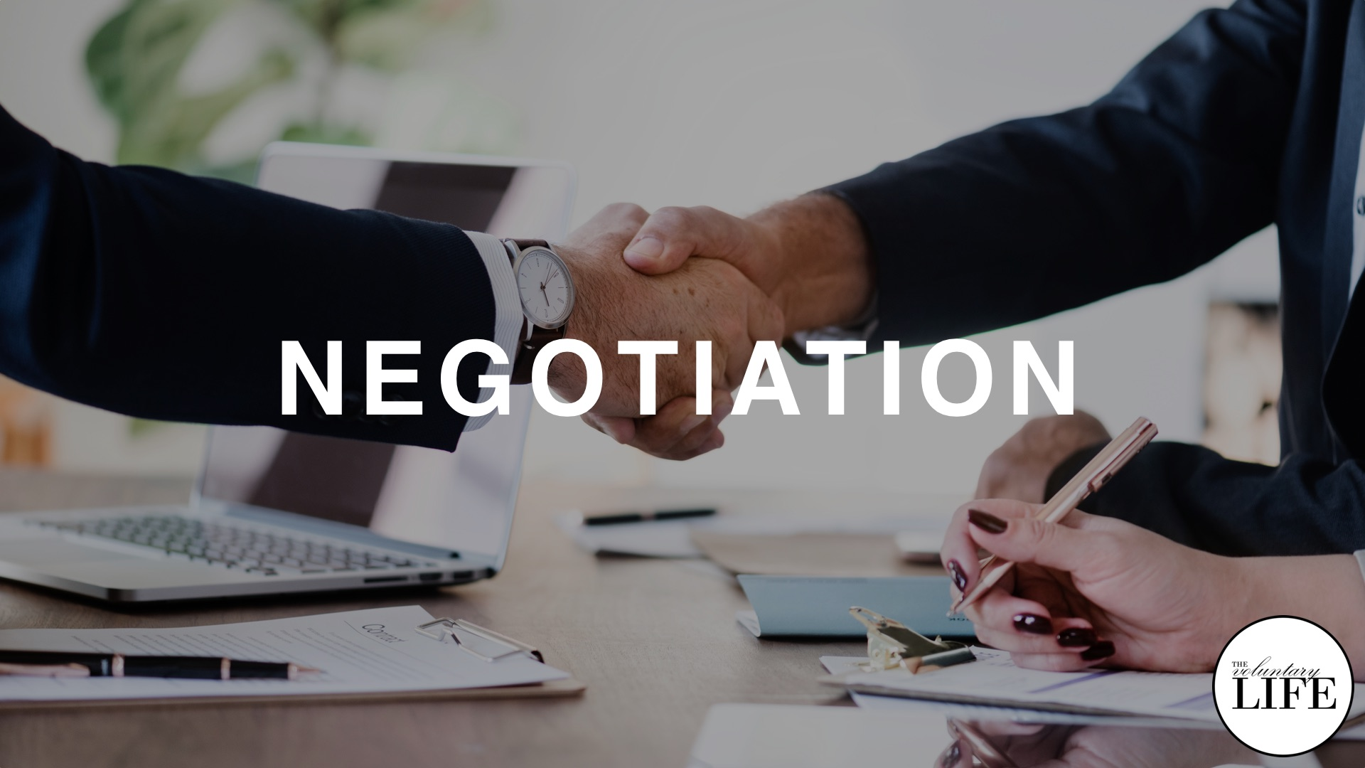 52 Entrepreneurship Part 7: Negotiation