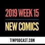 Artwork for 2019 Week 15 New Comics