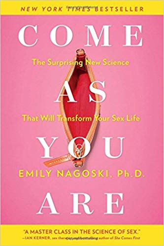 Come As You Are by Emily Nagoski PhD