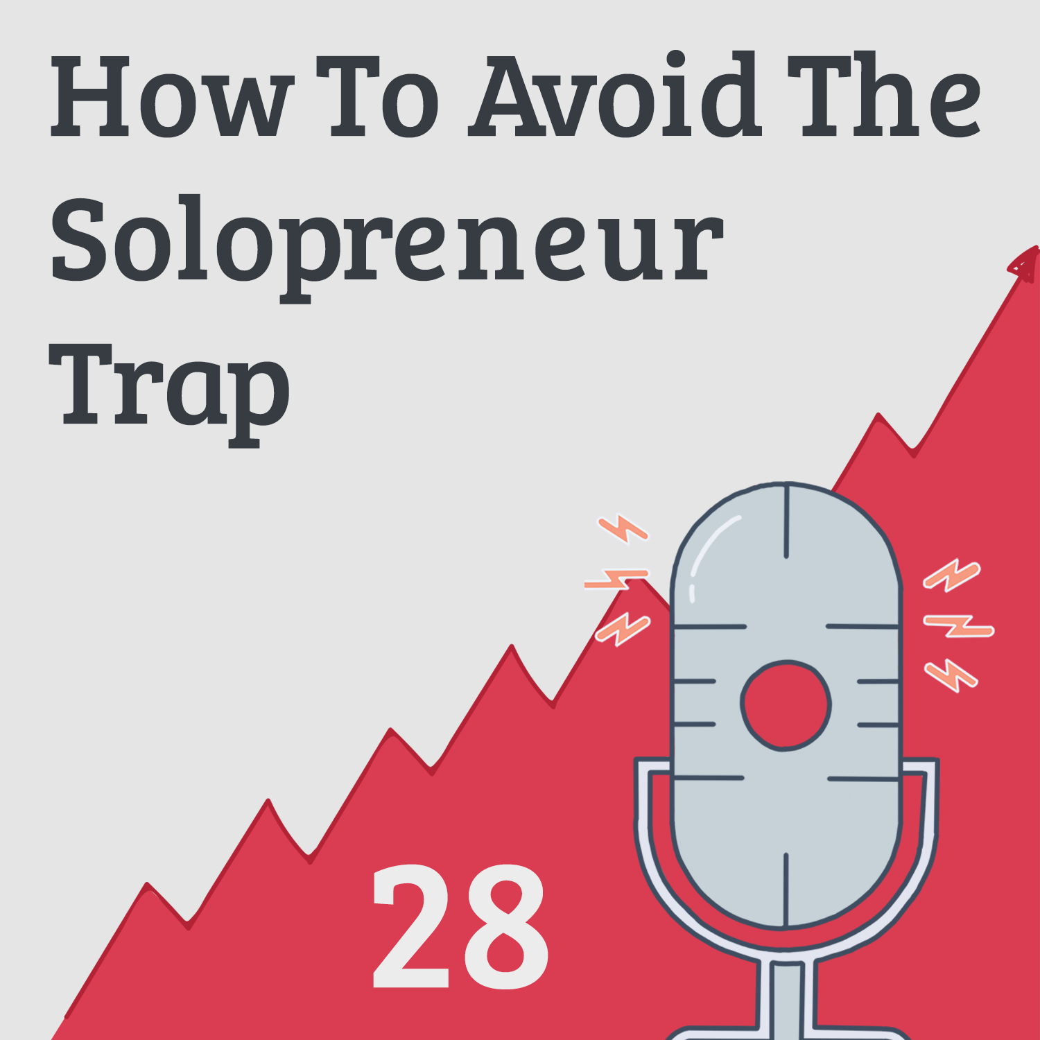 The Solopreneur Episode: What to Stop, Change and Start Doing to Make Progress