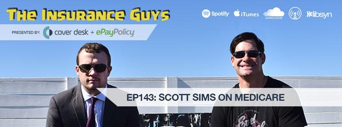 Scott Sims on Insurance Guys Podcast