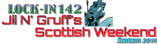 Lock-In 142 - Jii N Gruff's Scottish Weekend