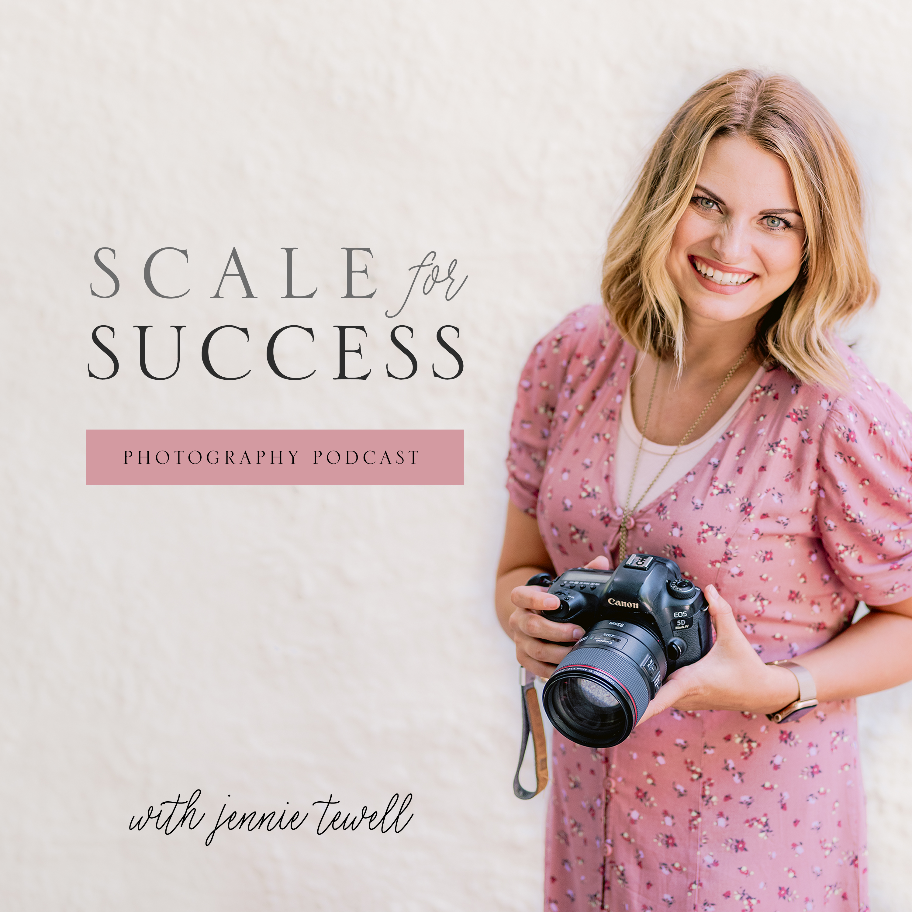 Scale for Success Photography Podcast with Jennie Tewell show art