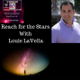 Artwork for LDG EP#022 Reach For The Stars With Louie LaVella - Concert Promoter & Marketing Guru