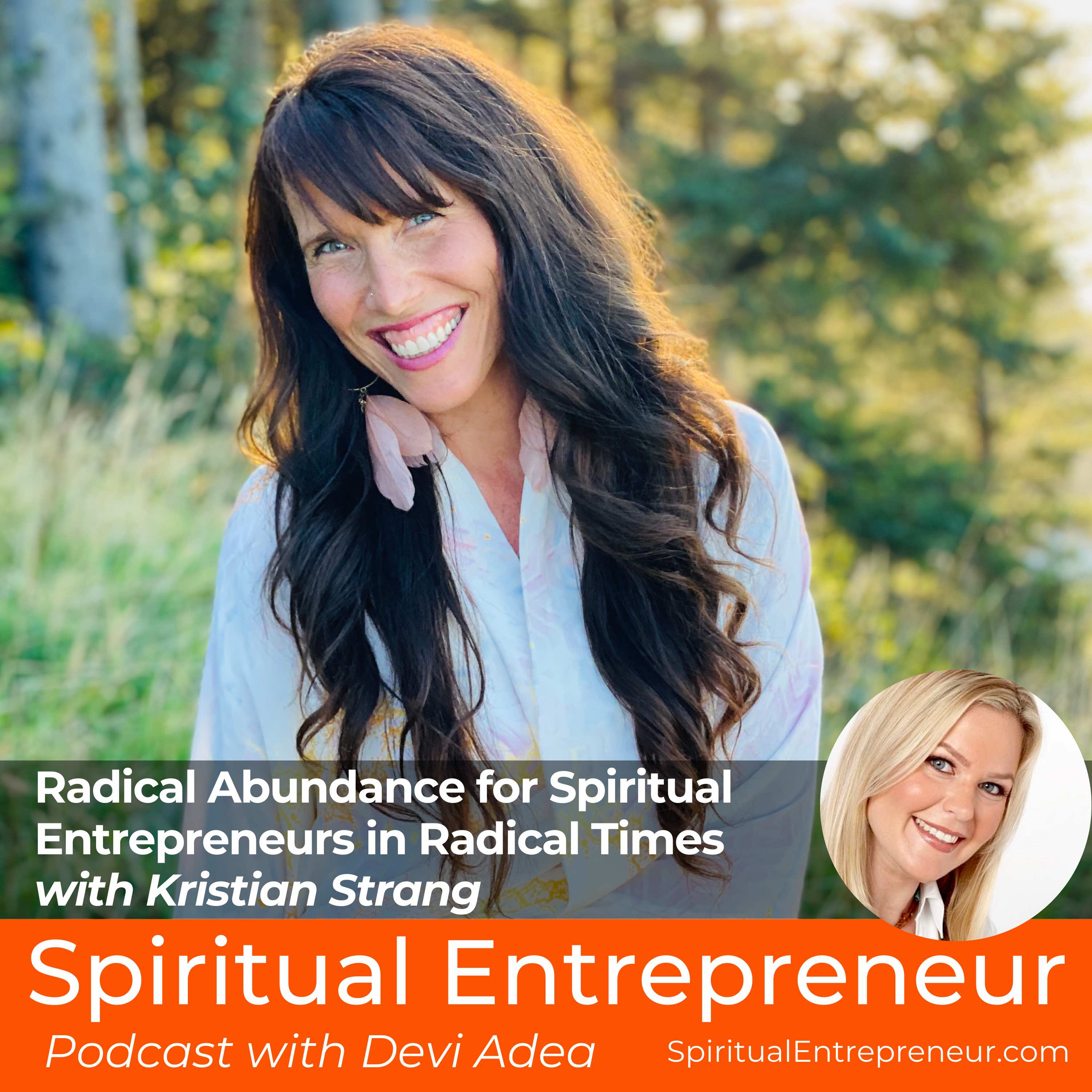 EP 260: Radical Abundance for Spiritual Entrepreneurs in Radical Times