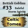 Artwork for Baleful Storm Spirits - British Goblins CT033