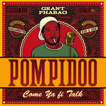 Grant Phabao & Pompidoo - Come Ya Fi Talk