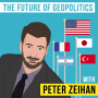 Artwork for Peter Zeihan – The Future of Geopolitics - [Invest Like the Best, EP.123]