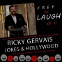Artwork for RICKY GERVAIS, JOKES and HOLLYWOOD [EP. 11]