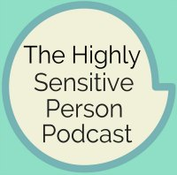 01: What is a Highly Sensitive Person?