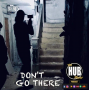 Artwork for Don't Go There