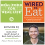 Artwork for Episode 15: Robb Wolf, Health Expert & New York Times Best-Selling Author