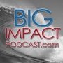 Artwork for Big Impact Ep. 77 - George Blaha, Sportscasting Legend