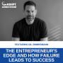 Artwork for EP 075: The Entrepreneur's Edge and How Failure Leads to Massive Success with Gil Zimmermann