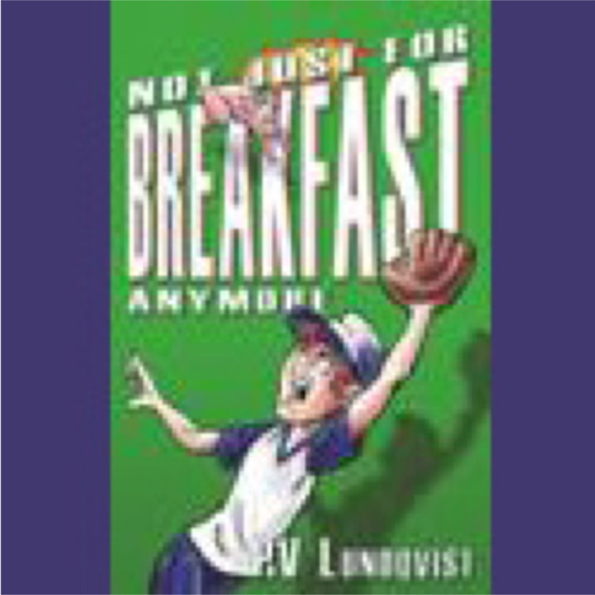 Cover for 'Not Just For Breakfast Anymore'