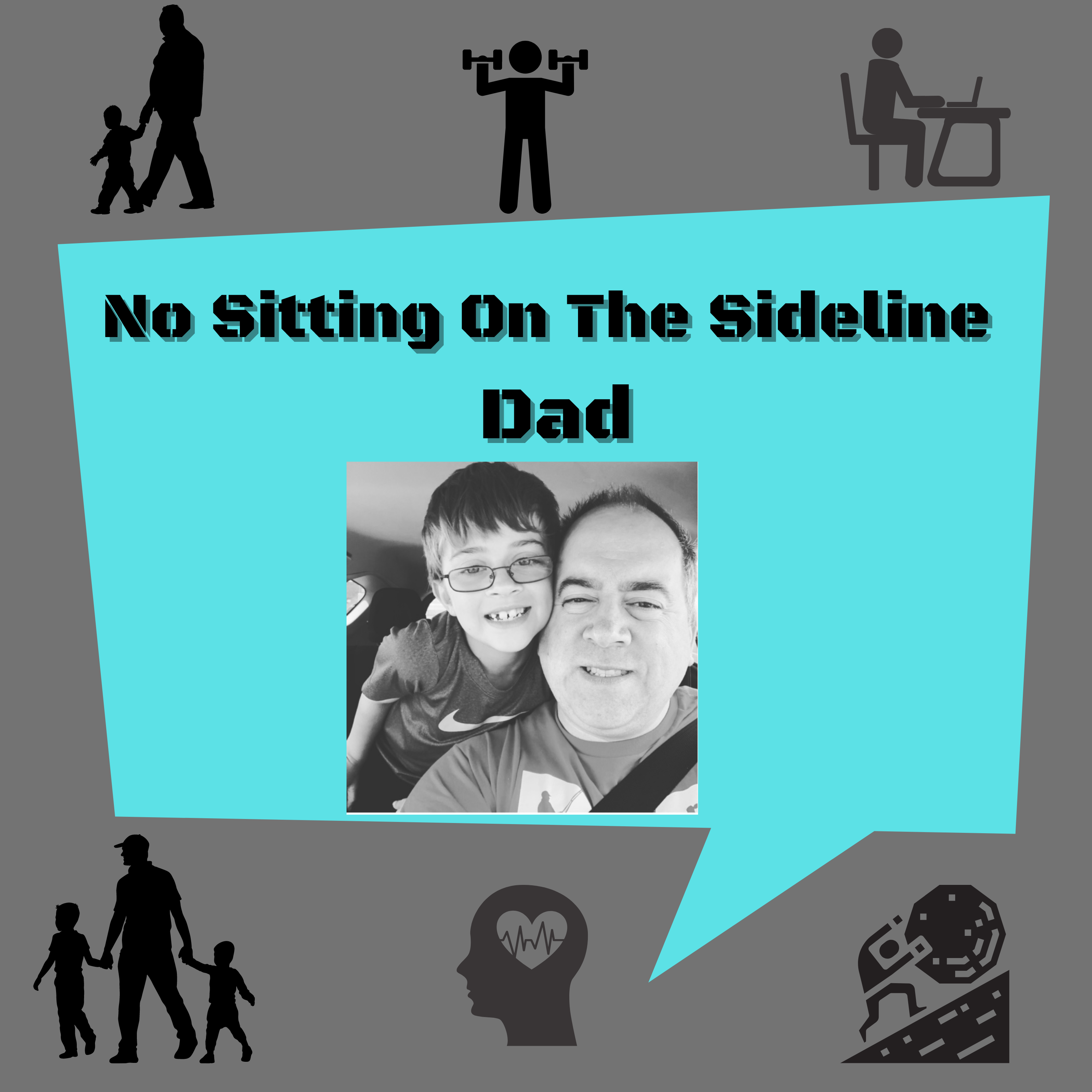 No sitting on the sideline dad