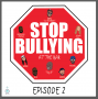 Artwork for Episode #2: Stop Bullying at the Bar