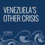 Artwork for Venezuela's Other Crisis [Episode 49]
