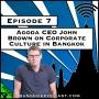 Artwork for Agoda CEO John Brown on Corporate Culture in Bangkok [Season 4, Episode 7]
