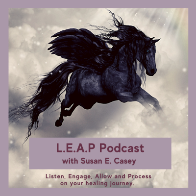 L.E.A.P: Listen, Engage, Allow and Process on Your Healing Journey show image