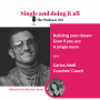 Artwork for Carlos Adell - Building your dream even if you are a single mom!