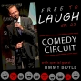 Artwork for TIMMY BOYLE: COMEDY CIRCUIT [EP. 23]