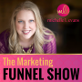 Artwork for #015: 5 Reasons Marketing Funnels Flop AND How To Fix Them