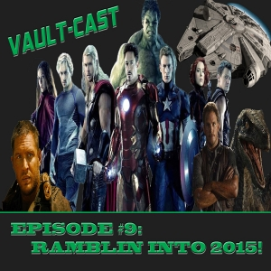 VAULT-CAST Episode IX: Ramblin' into 2015