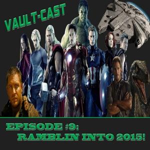VAULT-CAST Episode IX: Ramblin' into 2015