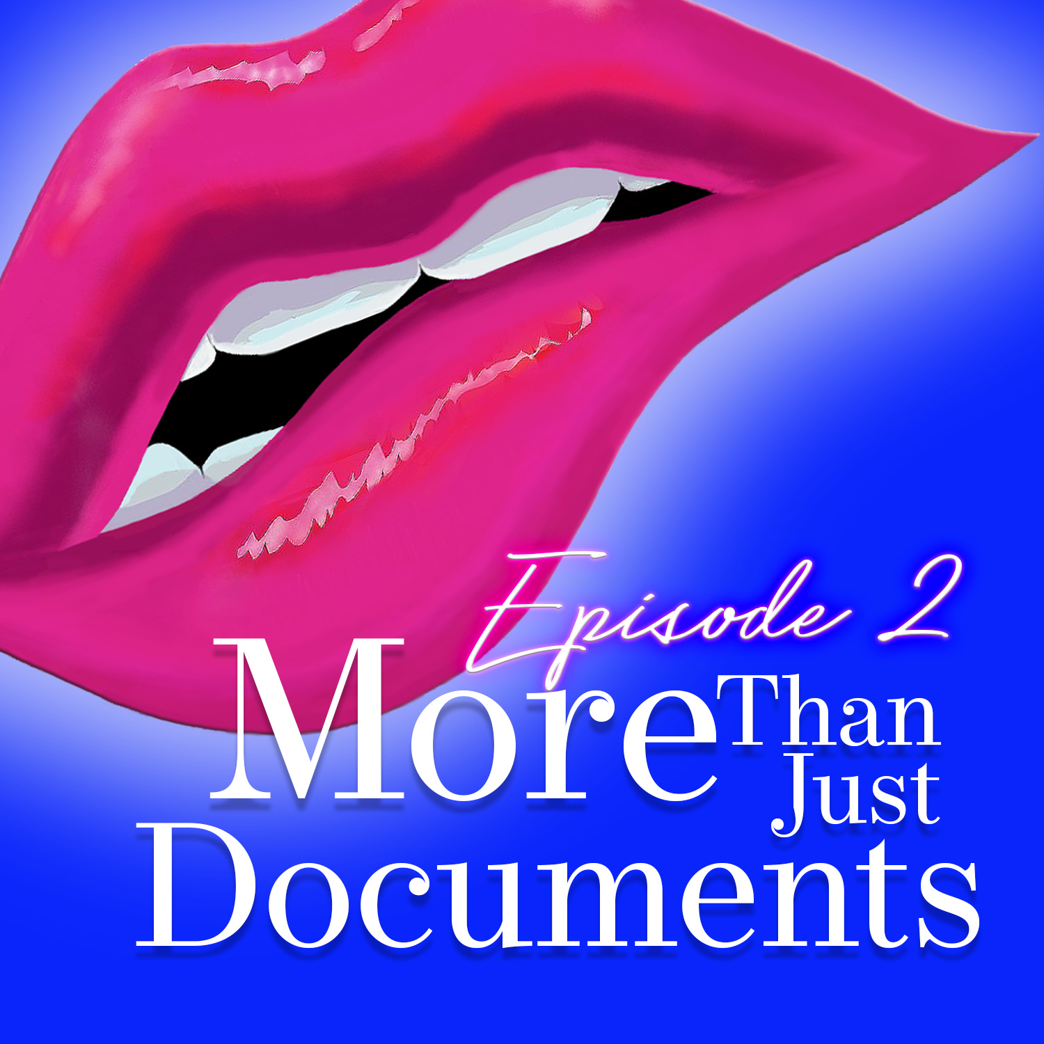 Monogam-ish Podcast - Episode 2: More than Just Documents