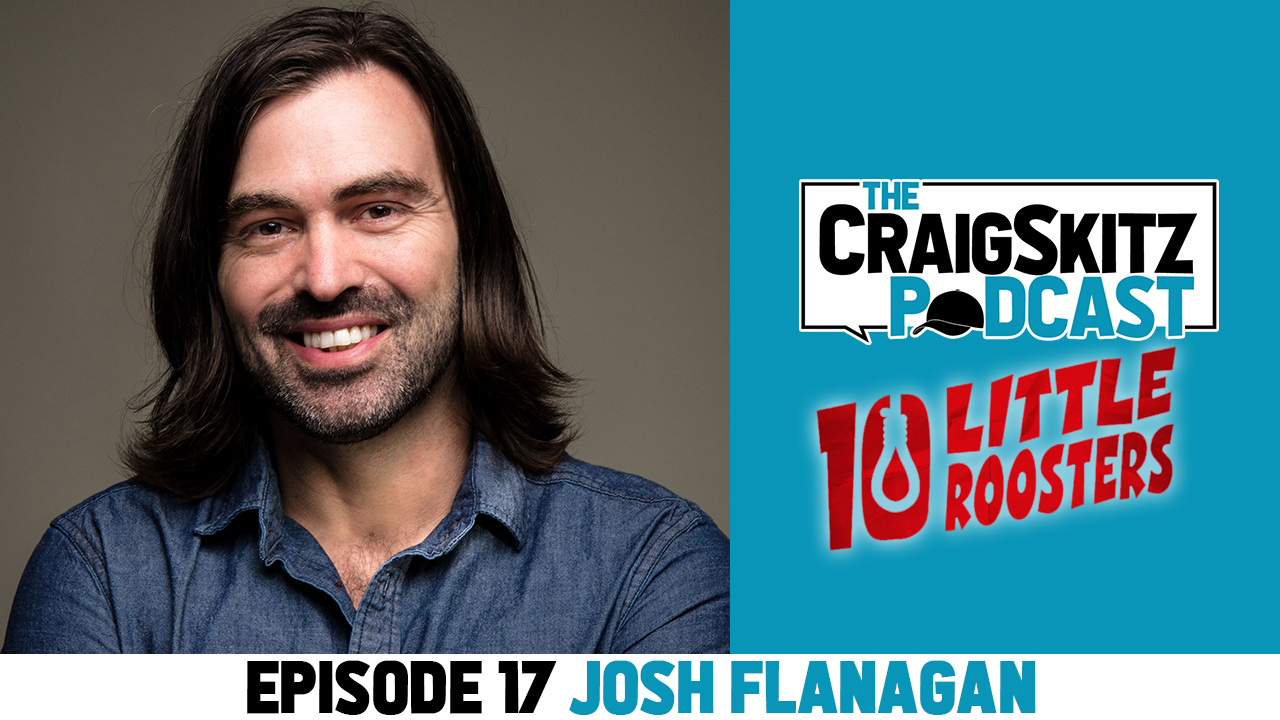 Episode 17 - Josh Flanagan