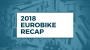 Artwork for 2018 Eurobike Recap with Cycling Industry News