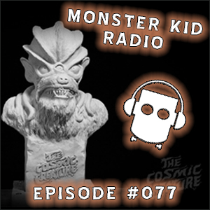 Monster Kid Radio #077 - Meet monster kid filmmaker Dennis Vincent!