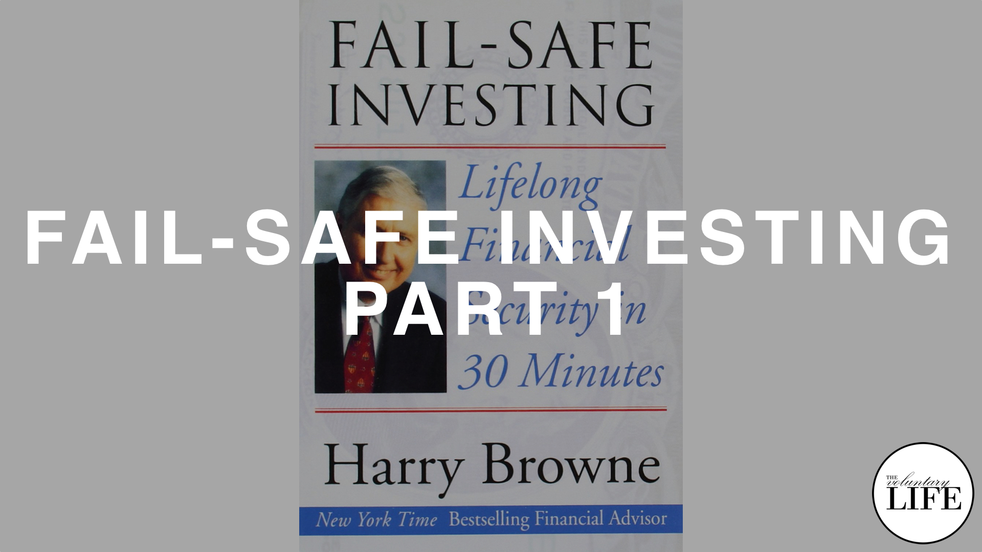 173 Fail-Safe Investing Part 1