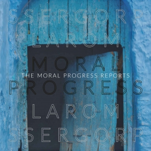 The Moral Progress Reports