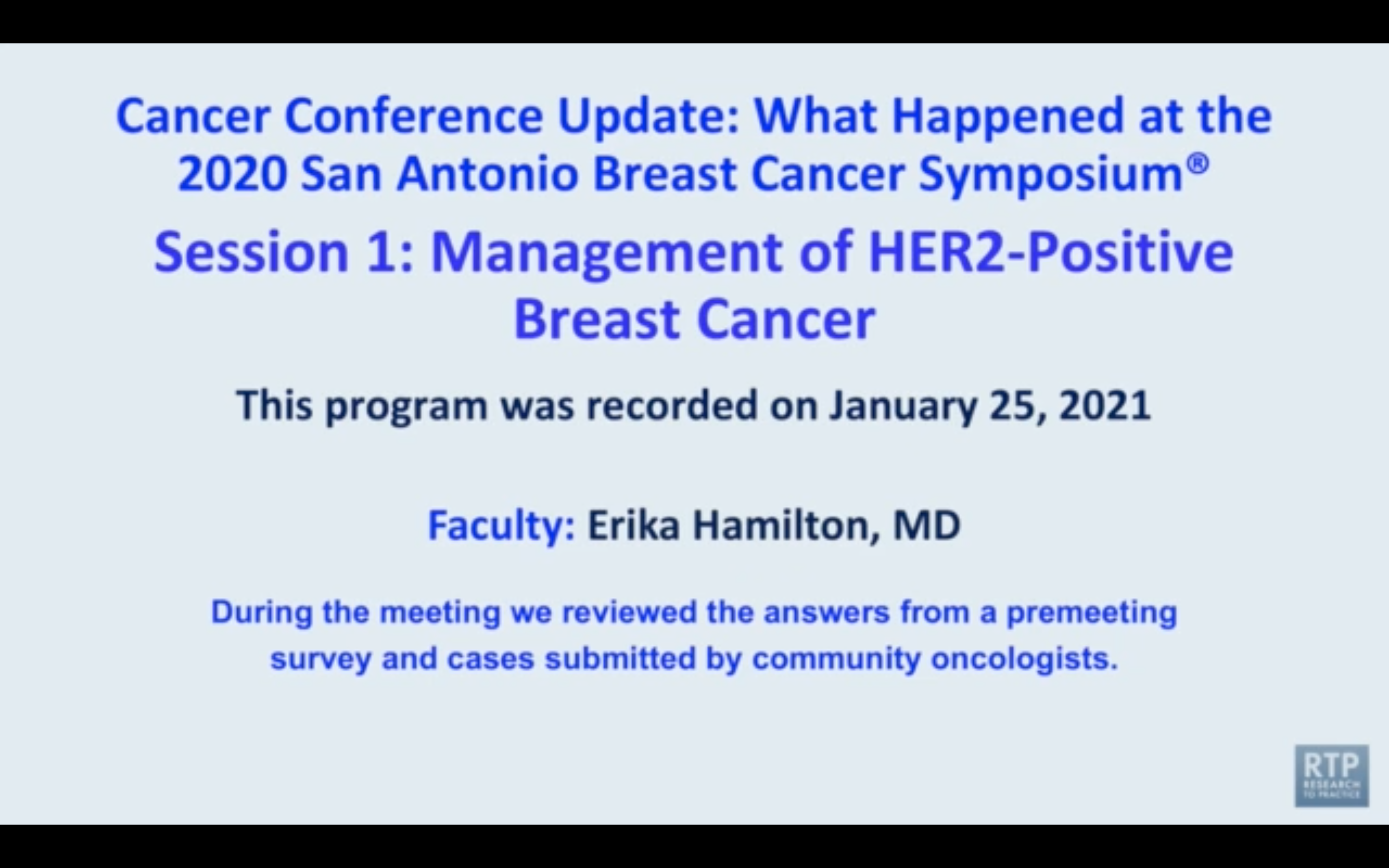 Artwork for HER2-Positive Breast Cancer | Cancer Conference Update: What Happened at the 2020 San Antonio Breast Cancer Symposium® — HER2-Positive Breast Cancer (Session 1)