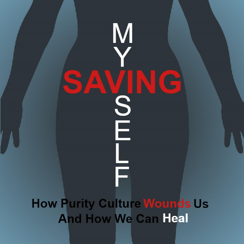 Introduction: Saving Myself