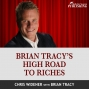 Artwork for Brian Tracy's High Road to Riches