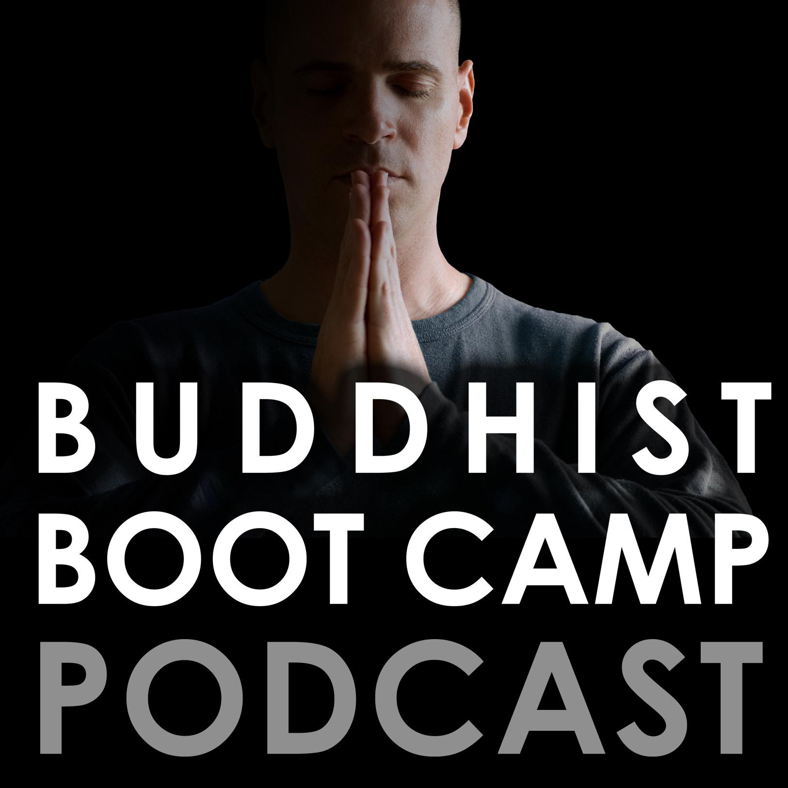 Buddhist Boot Camp...