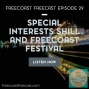 Artwork for Special Interests Shill and Freecoast Festival - FF029