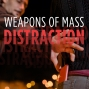 Artwork for Episode 5: Weapons of Mass Distraction
