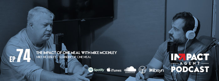 Mike McKinley of One Mobile on Impact Agent Podcast