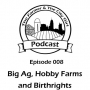 Artwork for 008 – Big Ag, Hobby Farms and Birthrights