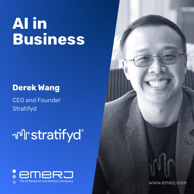 Financial Services Analytics, Before and After AI - with Dr. Derek Wang of Stratifyd