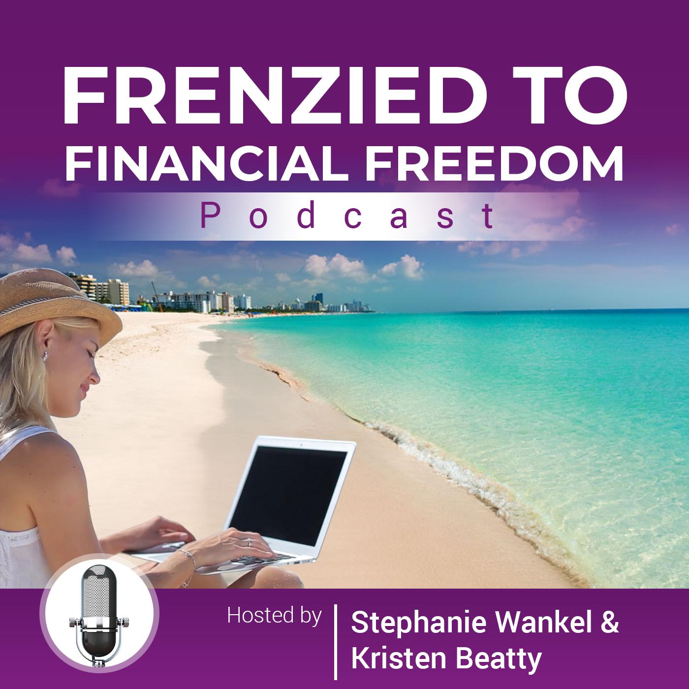 Frenzied To Financial Freedom show art