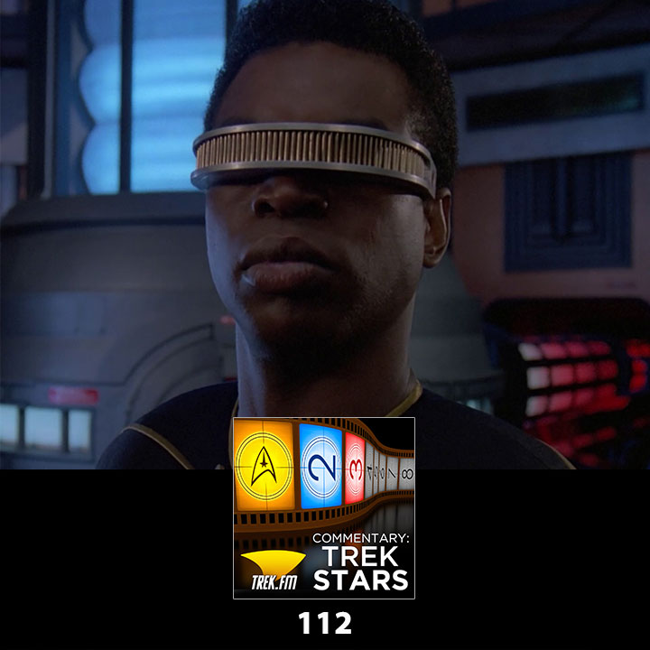 Commentary: Trek Stars 112: Geordi is a Jerk