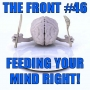 Artwork for Feeding Your Mind Right! (The FRONT #46)
