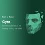 Artwork for Meet a Maker Episode 1: Gyro