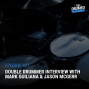 Artwork for EP21: Double Drummer Interview With Mark Guiliana & Jason McGerr