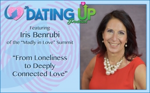 Iris Benrubi: From Loneliness to Deeply Connected Love
